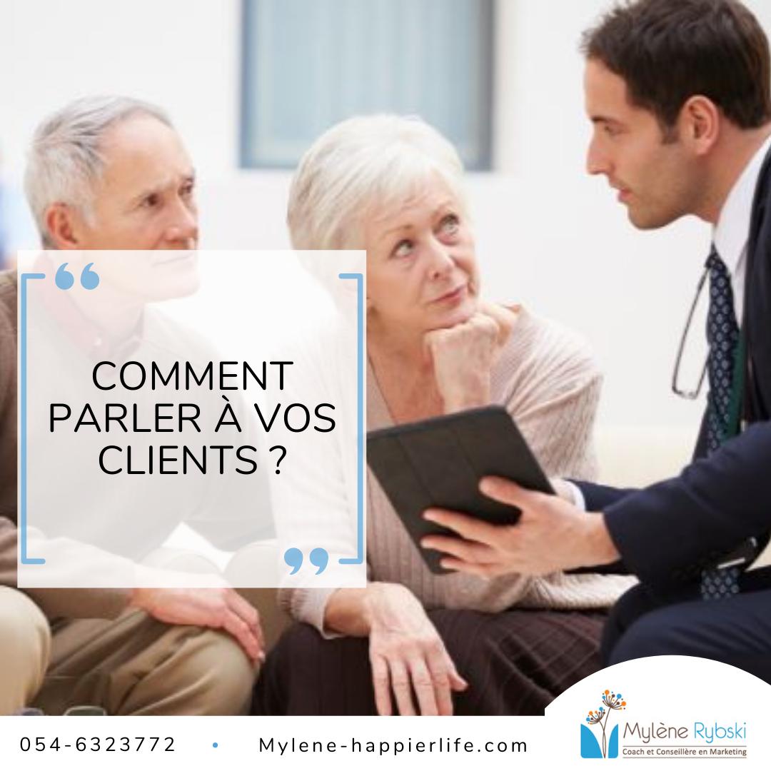 Comment parler à vos clients ?