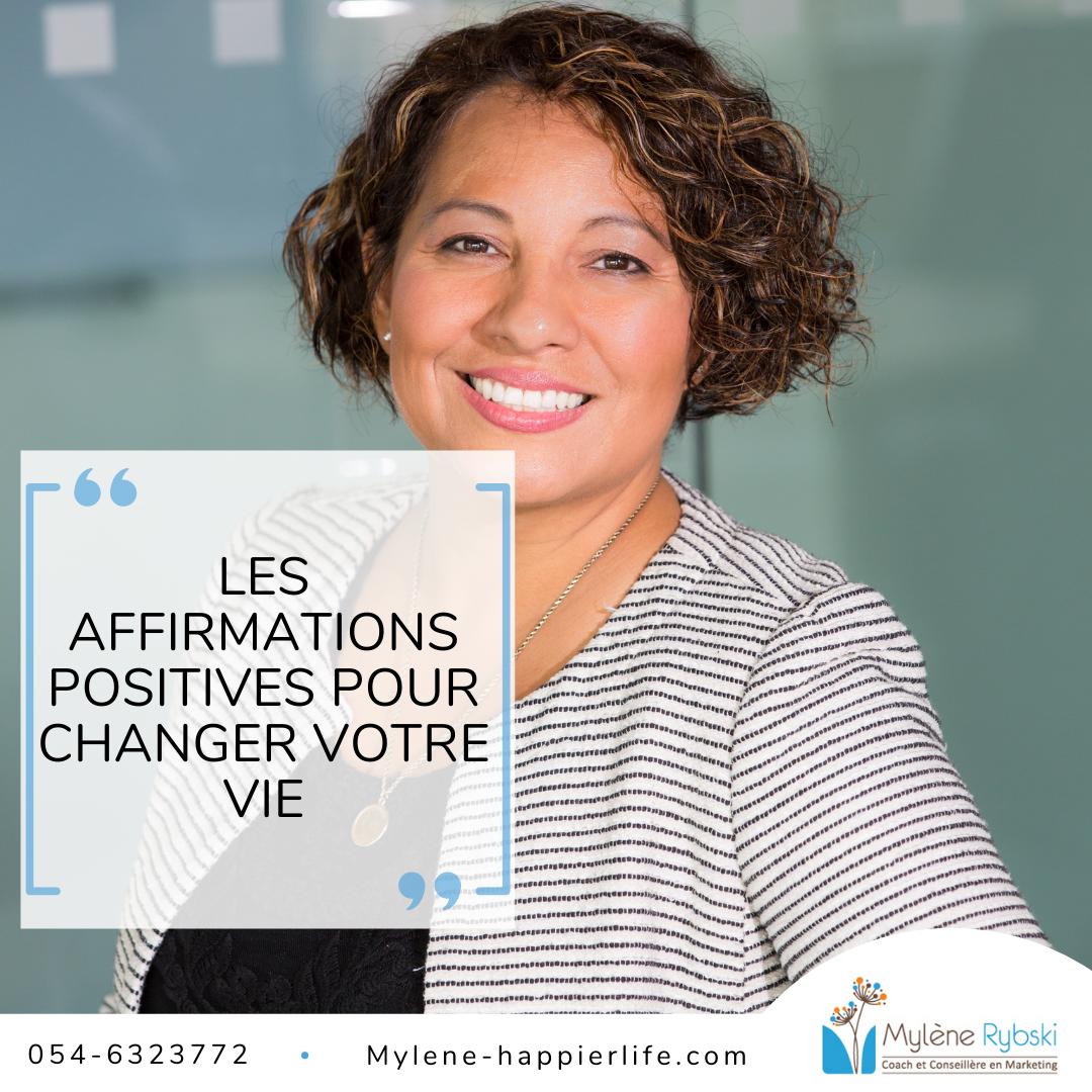 Les Affirmations Positives pour changer votre vie